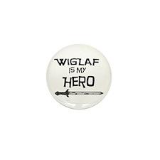 Wiglaf is my Hero Mini Button (10 pack)