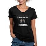 I'd Rather Be Birding Women's V-Neck Dark T-Shirt