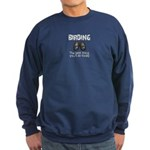 Birding: the best thing you'l Sweatshirt (dark)