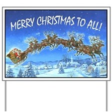 MERRY CHRISTMAS TO ALL Yard Sign