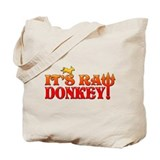 It's RAW Donkey! Tote Bag