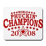 World Phuckin' Champions Mousepad