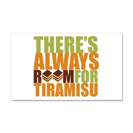 Always Room for Tiramisu Car Magnet 20 x 12