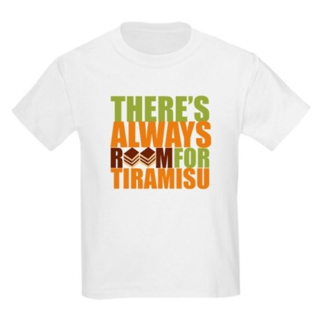 Always Room for Tiramisu Kids Light T-Shirt