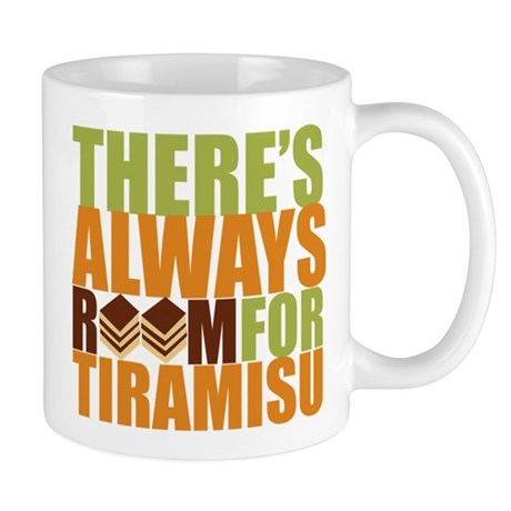 Always Room for Tiramisu Mug