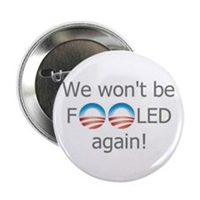 "No Obama - We won't be fooled again! 2.25"" Bu"
