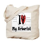 I Love My Arborist Tote Bag