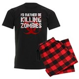 rather kill zombies pajamas