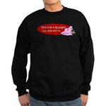 You'd All Be in My Prayers Sweatshirt (dark)
