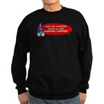 Have You Accepted Jesus as Yo Sweatshirt (dark)