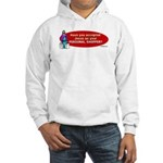 Have You Accepted Jesus as Yo Hooded Sweatshirt