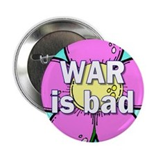war is bad... Button