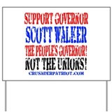 The People's Governor, Scott Walker! Yard Sign