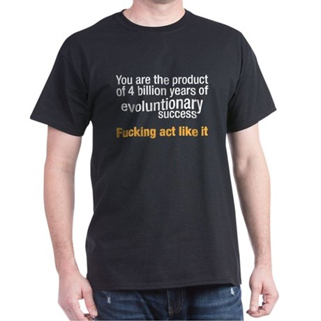 evolutionary success Dark T-Shirt