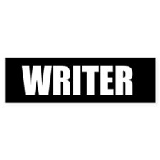 Writer Bumper Sticker