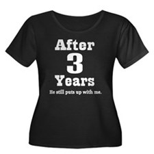 3rd Anniversary Funny Quote T