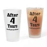 4th Anniversary Funny Quote Drinking Glass