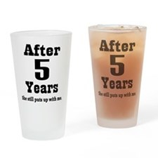 5th Anniversary Funny Quote Drinking Glass
