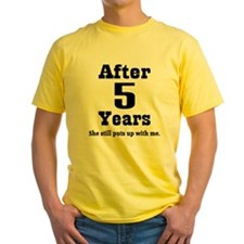 5th Anniversary Funny Quote T