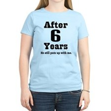 6th Anniversary Funny Quote T-Shirt
