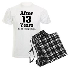 13th Anniversary Funny Quote Pajamas