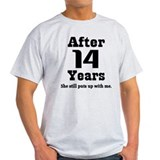 14th Anniversary Funny Quote T-Shirt