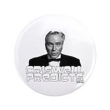 "Criswell Predicts 3.5"" Button"