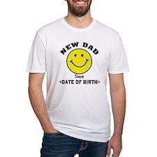 New Dad Since (Add Date of Birth) Shirt