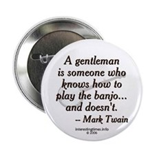 a gentleman... Button