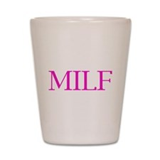 Milf Pink Shot Glass