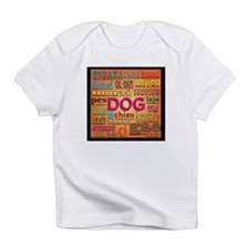 DOG in every language Infant T-Shirt