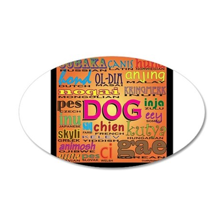 DOG in every language 22x14 Oval Wall Peel