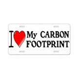 I Love My Carbon Footprint! Aluminum License Plate