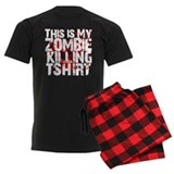This is My Zombie Killing t-s pajamas
