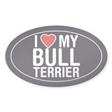 I Love My Bull Terrier Oval Sticker/Decal