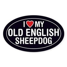 I Love My Old English Sheepdog Oval Sticker/Decal