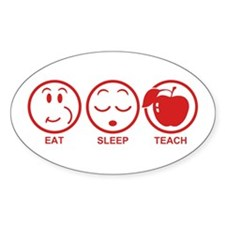 Eat Sleep Teach Decal