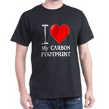 I Love My Carbon Footprint! T-Shirt