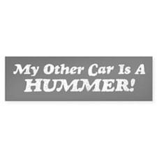 My Other Car is a Hummer Bumper Bumper Sticker