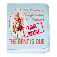 Rent is due baby blanket
