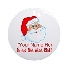 You're On The Nice List Ornament (Round)
