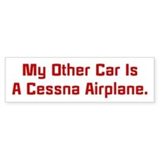 My Other Car Is A Cessna Bumper Stickers