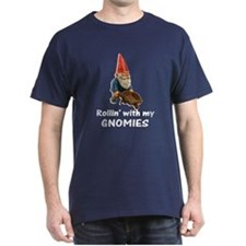 Rollin' With Gnomies T-Shirt