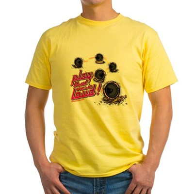Play That Music Loud Yellow T-Shirt