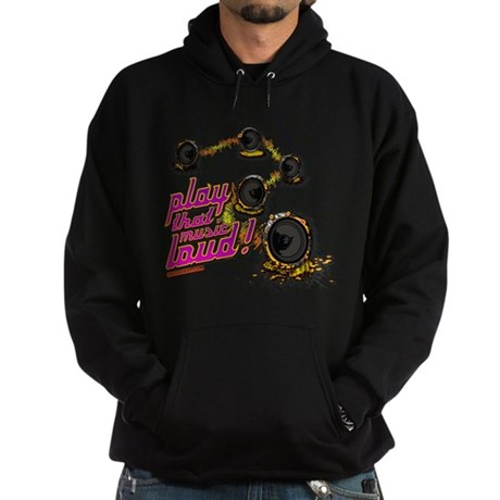 Play That Music Loud Hoodie (dark)