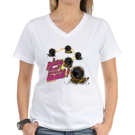 Play That Music Loud Women's V-Neck T-Shirt
