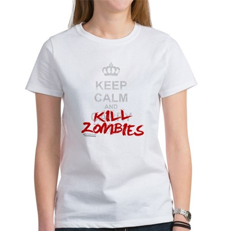 Keep Calm And Kill Zombies Women's T-Shirt
