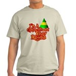 Ninny Muggins Light T-Shirt
