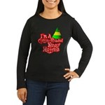 Ninny Muggins Women's Long Sleeve Dark T-Shirt