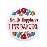 "Line Dancing Happiness 3.5"" Button"